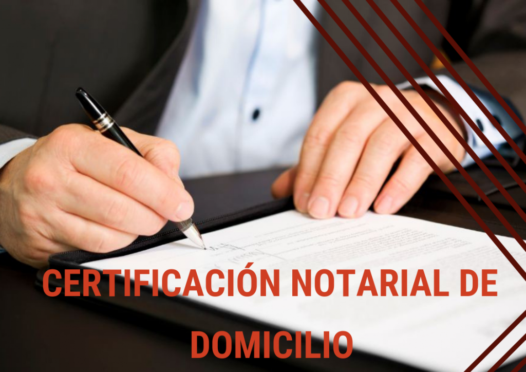 Certificado Notarial de Domicilio